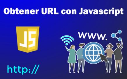 Obtener URL con Javascript