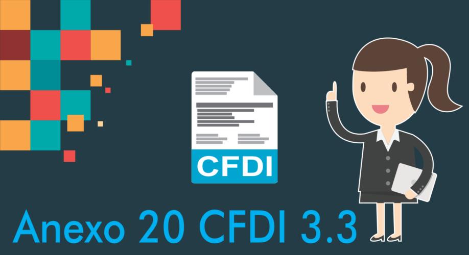 ¿Qué es el anexo 20 CFDI 3.3?