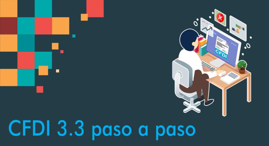 Lo que necesitas saber para timbrar facturas versión 3.3